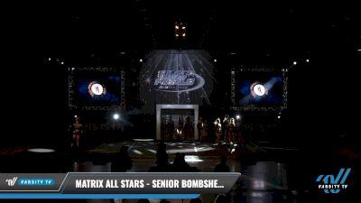 Matrix All Stars - Senior Bombshells [2021 L4 Senior - Small Day 2] 2021 The U.S. Finals: Louisville