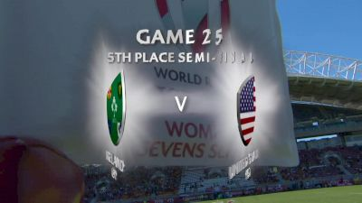 HSBC Sevens: Ireland vs USA 5th Place Semi