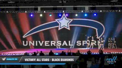 Victory! All Stars - Black Diamonds [2021 L4 Senior - D2 Day 2] 2021 Universal Spirit-The Grand Championship