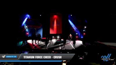 Titanium Force Cheer - Crush [2021 L3 Junior - D2 - Medium Day 3] 2021 ASCS: Tournament of Champions & All Star Prep Nationals