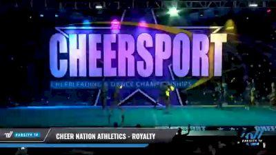 Cheer Nation Athletics - Royalty [2021 L4.2 Senior Coed - D2 Day 2] 2021 CHEERSPORT National Cheerleading Championship