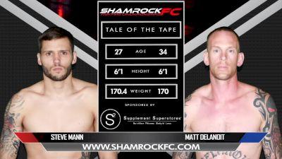 Matt Delanoit vs. Steven Mann - Shamrock FC 305 Replay