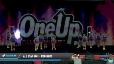 All Star One - Red Hots [2021 L2 - U17 Day 2] 2021 One Up National Championship