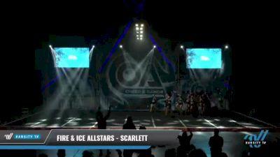 Fire & Ice Allstars - Scarlett [2021 L4 Senior - Small - B Day 2] 2021 COA: Midwest National Championship