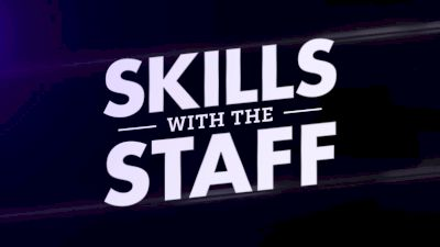 Get Your Skills Ready With Tips From The Staff!