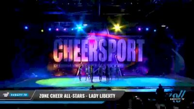 Zone Cheer All-Stars - Lady Liberty [2021 L6 Senior - XSmall Day 1] 2021 CHEERSPORT National Cheerleading Championship