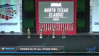 - Power Elite All Stars Shining Stars [2019 Tiny 1 Day 1] 2019 NCA North Texas Classic