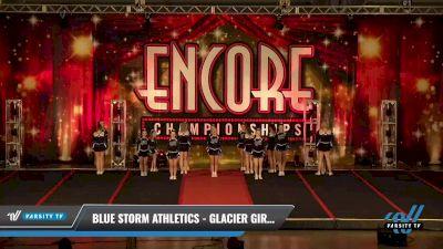 Blue Storm Athletics - GLACIER GIRLS [2021 L4 Junior - D2 Day 2] 2021 Encore Championships: Pittsburgh Area DI & DII