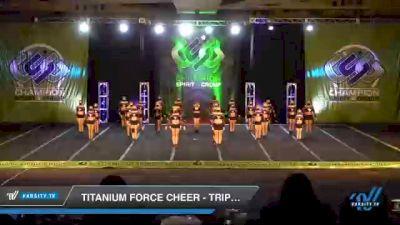 Titanium Force Cheer - Triple Threat [2021 L3 Senior - D2 - Medium Day 3] 2021 CSG Super Nationals DI & DII