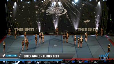 Cheer World - Glitter Gold [2021 L2.2 Junior - PREP Round] 2021 The U.S. Finals: Pensacola