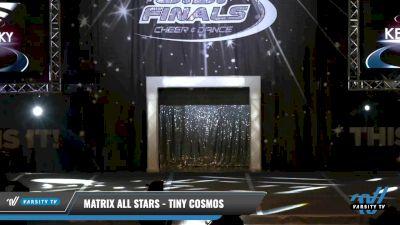 Matrix All Stars - Tiny Cosmos [2021 L1.1 Tiny - PREP - D2 Day 1] 2021 The U.S. Finals: Louisville