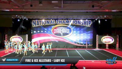 Fire & Ice Allstars - Lady Ice [2021 L6 Senior Open Day 2] 2021 ACP: Midwest World Bid National Championship