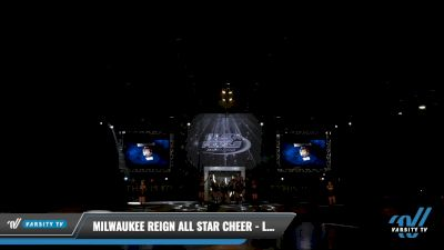 Milwaukee Reign All Star Cheer - LEGACY [2021 L3 Junior - Small - A Day 2] 2021 The U.S. Finals: Louisville