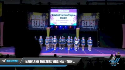 Maryland Twisters Virginia - Thin Ice [2021 L6 International Open - NT Day 2] 2021 ACDA: Reach The Beach Nationals