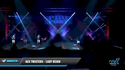 ACX Twisters - Lady Reign [2021 L2 Senior Day 1] 2021 Spirit Sports: Battle at the Beach