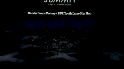 Raevin Dance Factory - DFE Youth Large Hip Hop [2021 Youth Hip Hop - Large Finals] 2021 The Dance Summit