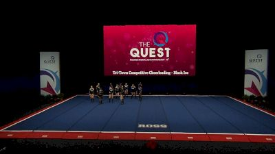 Tri-Town Competitive Cheerleading - Black Ice [2021 L4 Performance Rec - 8-18 Years (NON) Semis] 2021 The Quest