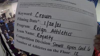 Reign Athletics - Royalty [L6 Senior Coed Open - Small] 2021 Spirit Unlimited: Virtual Battle at the Boardwalk