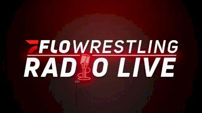 Taylor-Yazdani Breakdown, Early PSU Lineup Look, Borrelli To American | FloWrestling Radio Live (Ep. 635)