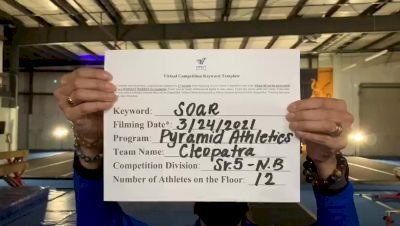 Pyramid Athletics - Cleopatra [L5 Senior - Non-Building] 2021 The Regional Summit Virtual Championships