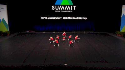 Raevin Dance Factory - DFE Mini Coed Hip Hop [2021 Mini Coed Hip Hop Finals] 2021 The Dance Summit