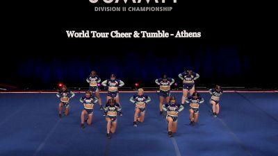World Tour Cheer & Tumble - Athens [2021 L4.2 Senior - Small Semis] 2021 The D2 Summit