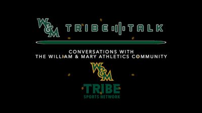 William & Mary Tribe Talk (Ep. 17)