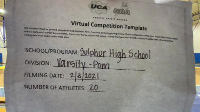 Sulphur High School [Varsity - Pom] 2021 UDA South Spring Virtual Dance Challenge