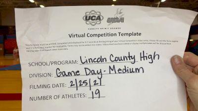 Lincoln County High School [Game Day Medium VA] 2021 UCA February Virtual Challenge