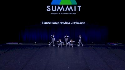 Dance Force Studios - Cohesion [2021 Youth Hip Hop - Small Semis] 2021 The Dance Summit