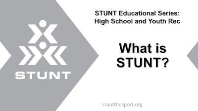 STUNT Educational Series: What Is STUNT?