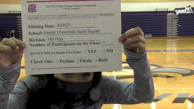 Keiser University [Virtual Hip Hop Open Prelims] 2021 NCA & NDA Collegiate Cheer & Dance Championship