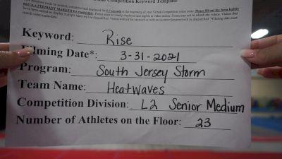 South Jersey Storm - Heatwaves [L2 Senior - Medium] 2021 The Regional Summit Virtual Championships