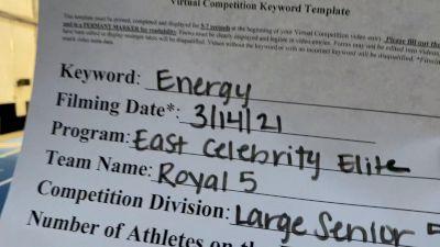 East Celebrity Elite - Royal 5 [L5 Senior - Medium] 2021 Beast of The East Virtual Championship