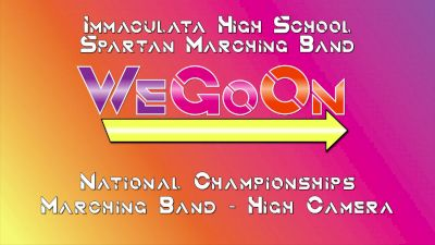 We Go On - Immaculata High School Marching Band
