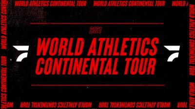 The 2021 World Athletics Continental Tour Lives Here