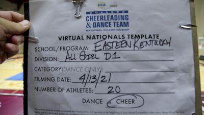 Eastern Kentucky University [Virtual All Girl Division I Finals] 2021 UCA & UDA College Cheerleading & Dance Team National Championship