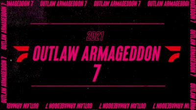 Watch Outlaw Armageddon 7 LIVE on FloRacing