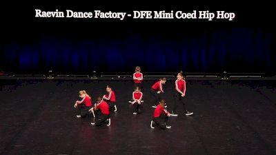 Raevin Dance Factory - DFE Mini Coed Hip Hop [2021 Mini Coed Hip Hop Semis] 2021 The Dance Summit