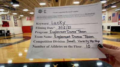 Eaglecrest High School - TEAM [Varsity - Hip Hop] 2021 NCA & NDA Virtual March Championship