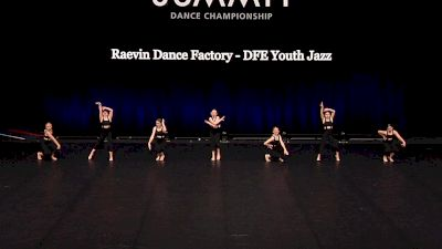 Raevin Dance Factory - DFE Youth Jazz [2021 Youth Jazz - Small Semis] 2021 The Dance Summit