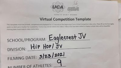 Eaglecrest High School [Junior Varsity - Hip Hop] 2021 UCA & UDA March Virtual Challenge