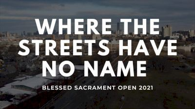 Blessed Sacrament Open - Where The Streets Have No Name