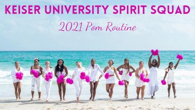 Keiser University [Virtual Open Pom Finals] 2021 NCA & NDA Collegiate Cheer & Dance Championship